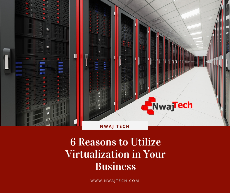 6 Reasons to Utilize Virtualization in Your Business fb