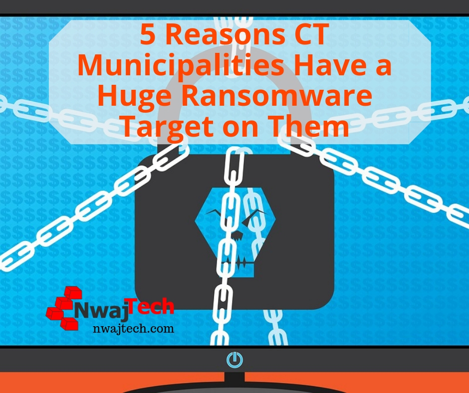 5 Reasons CT Municipalities Have a Huge Ransomware Target on Them FB