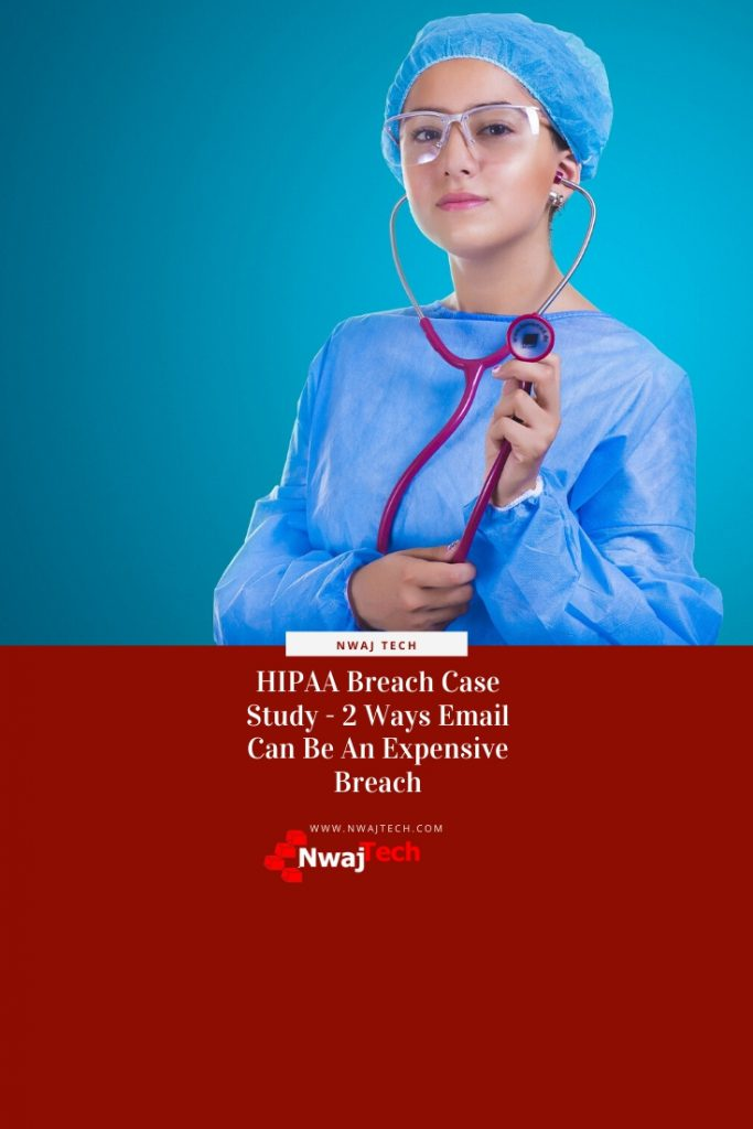 HIPAA Breach Case Study - 2 Ways Email Can Be An Expensive Breach FB