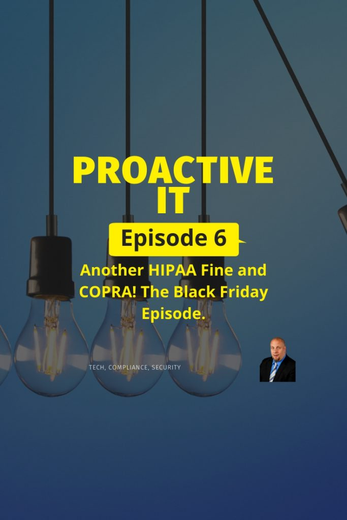 Episode 6 Another HIPAA fine and Copra PIN