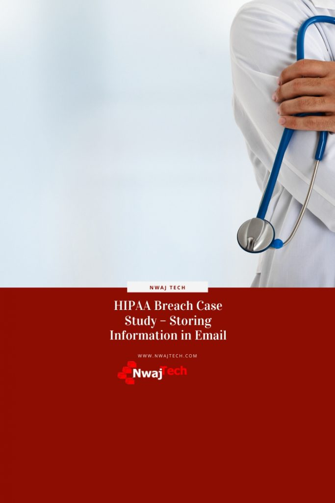 HIPAA Breach Case Study – Storing Information in Email pin