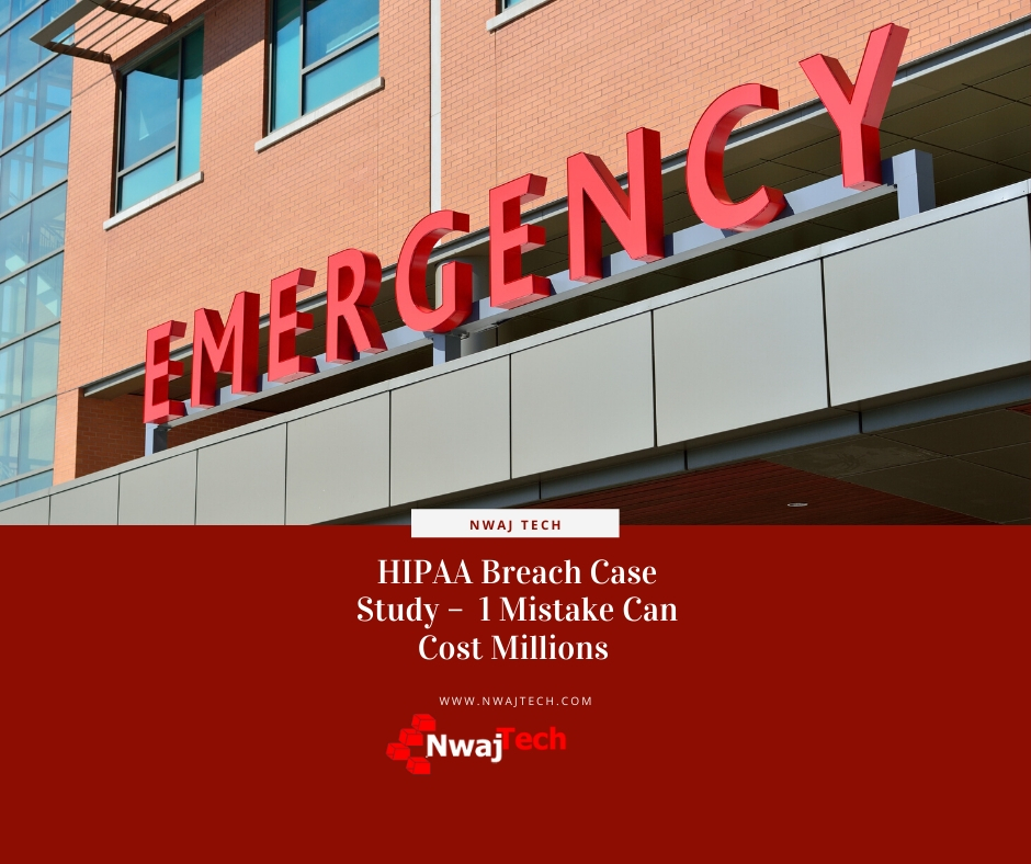 HIPAA Case Study - 1 Mistake Can Cost Millions Facebook1