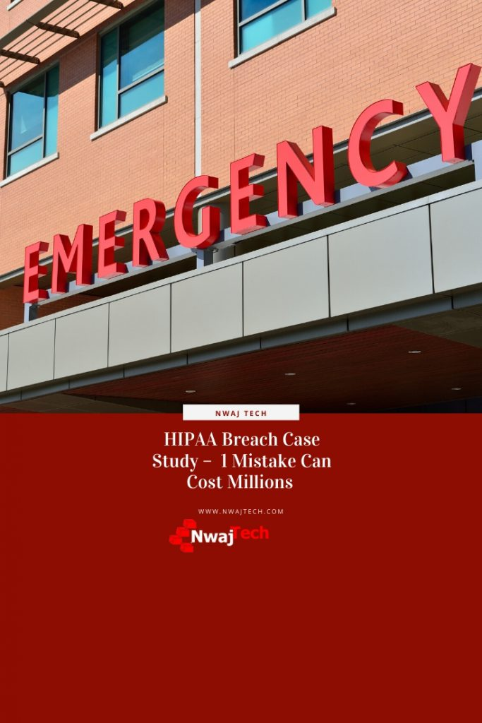HIPAA Case Study - 1 Mistake Can Cost Millions pin
