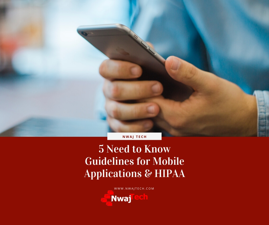 5 Need to Know Guidelines for Mobile Applications & HIPAA FB