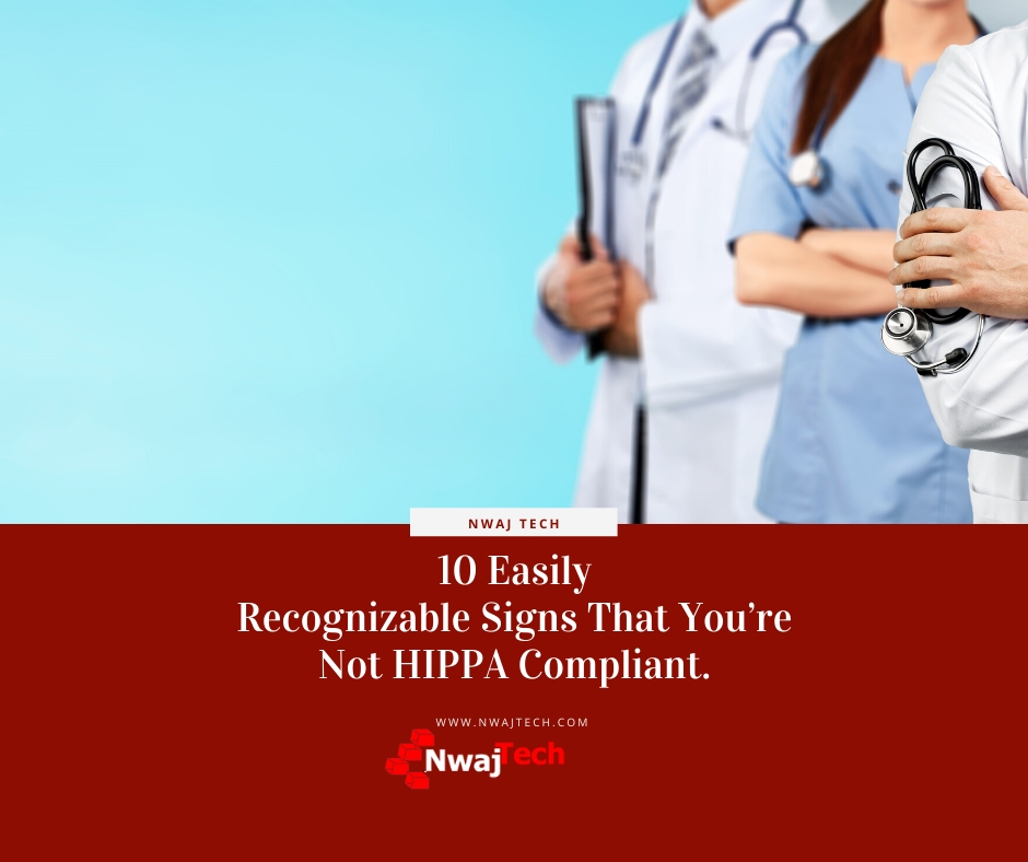 10 easily recognizable signs that you're not HIPPA compliant FB