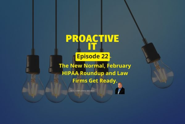 The New Normal, February HIPAA Roundup and Law Firms Get Ready FB