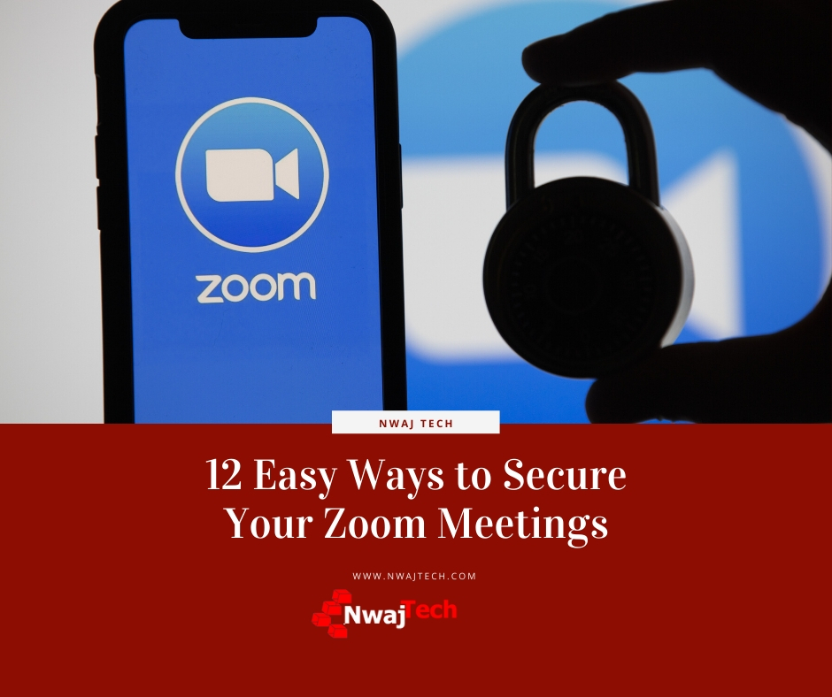 12 Easy Ways to Secure Your Zoom Meetings FB