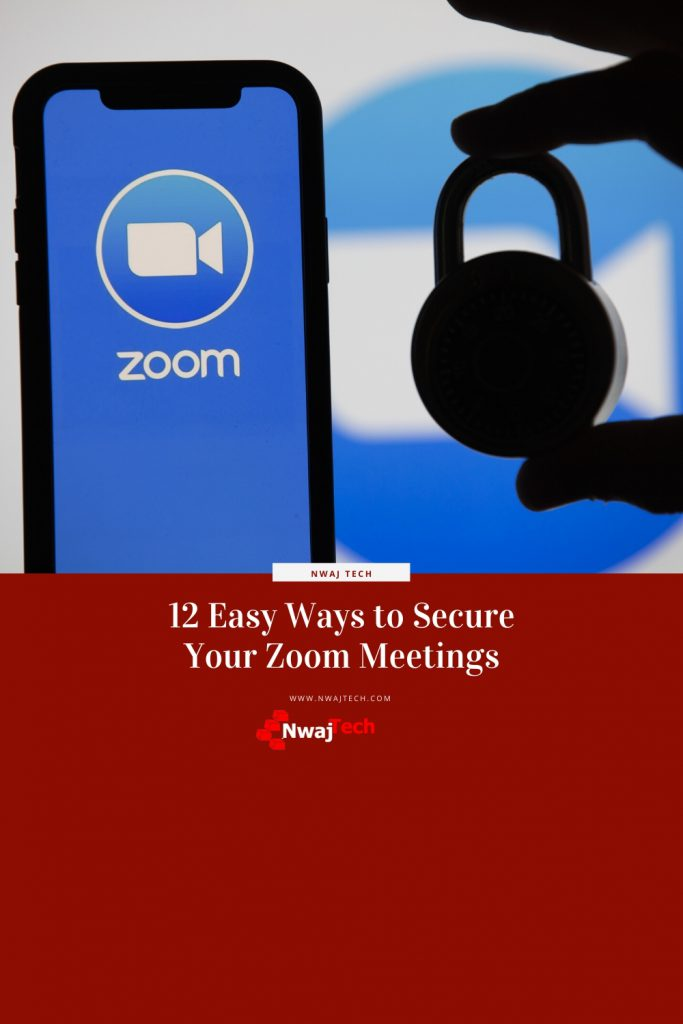 12 Easy Ways to Secure Your Zoom Meetings pin