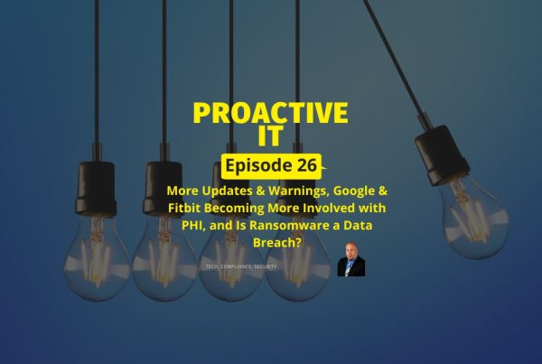 Ep 26 Google & Fitbit Becoming More Involved with PHI, and Is Ransomware a Data Breach FB