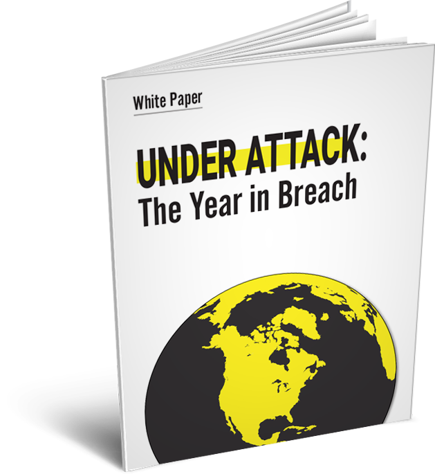Under Attack - The Year In Breach - Free E-Book