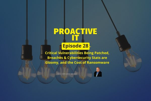 Ep 28 Critical Vulnerabilities Being Patched, Breaches & Cybersecurity Stats are Gloomy, and the Cost of Ransomware FB